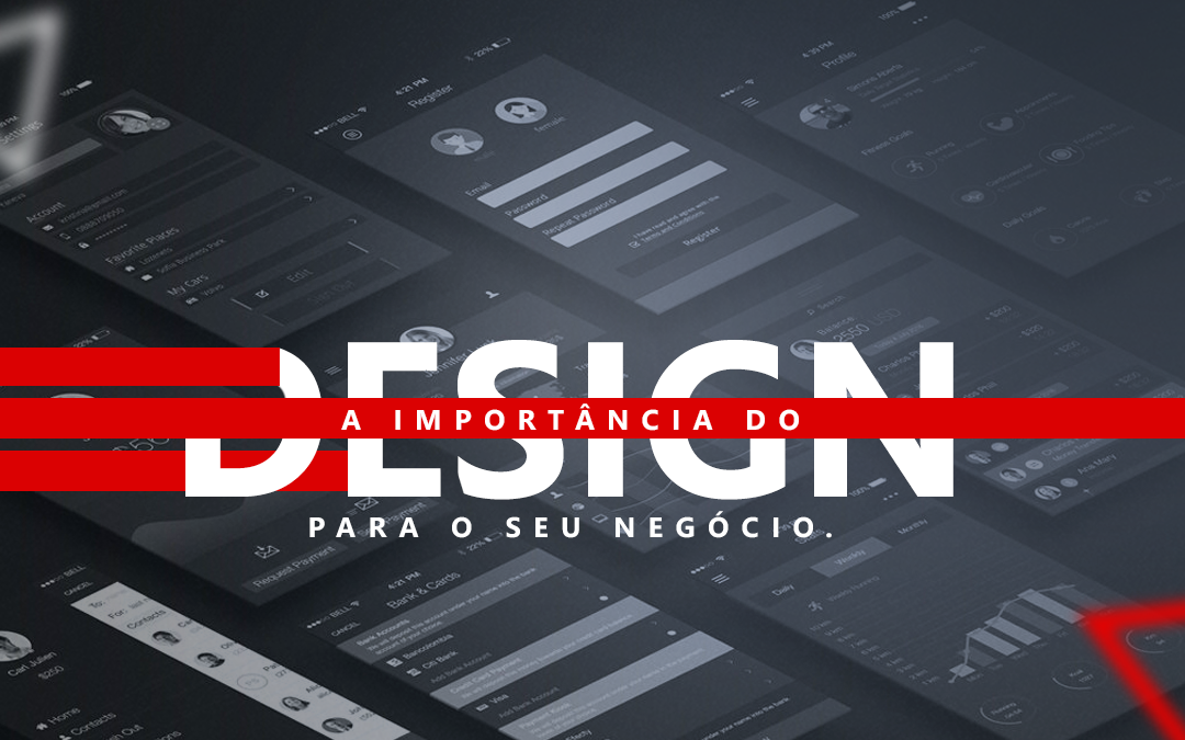 Qual a importância do design para seu negócio?